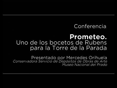 Conferencia: Prometeo. Uno de los bocetos de Rubens para la Torre de la Parada