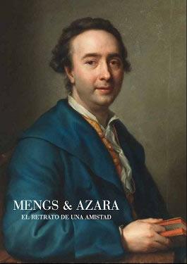 Mengs y Azara. El retrato de una amistad