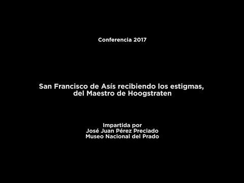 Conferencia: San Francisco de Asís recibiendo los estigmas, del Maestro de Hoogstraten
