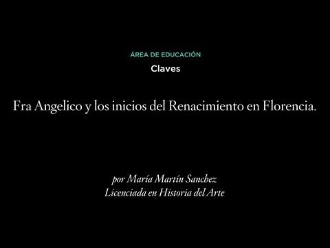 Claves: Fra Angelico y los inicios del Renacimiento en Florencia