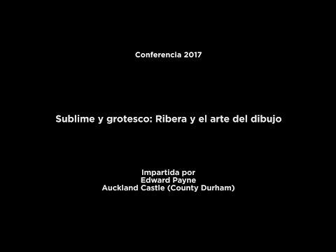 Conferencia: Sublime y grotesco: Ribera y el arte del dibujo