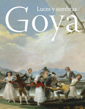 Goya. Light and Shade