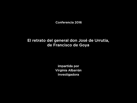 Conferencia: El retrato del general don José de Urrutia, de Francisco de Goya