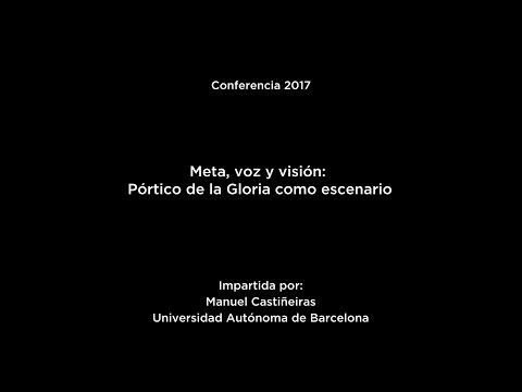 Conferencia: Meta, voz y visión. Pórtico de la Gloria como escenario