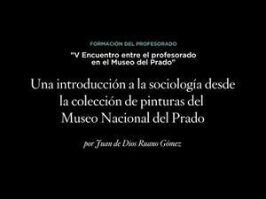 Una introducción a la sociología desde la colección de pinturas del Museo Nacional del Prado
