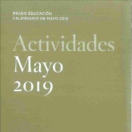 Actividades : mayo 2019 : Prado Educación : calendario de mayo 2019 / Museo Nacional del Prado.