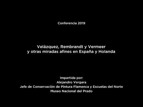 Velázquez, Rembrandt y Vermeer y otras miradas afines en España y Holanda (LSE)