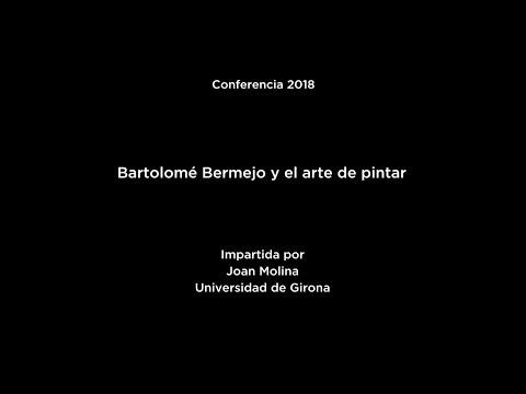 Bartolomé Bermejo y el arte de pintar (LSE)