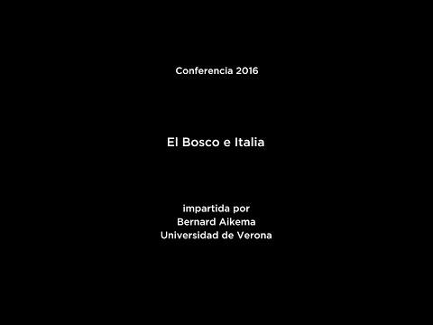 Conferencia: El Bosco e Italia (V.O. italiano)