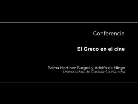 Conferencia: El Greco en el cine
