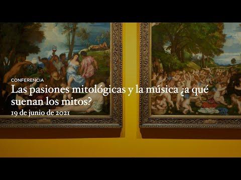 Las pasiones mitológicas y la música. ¿A qué suenan los mitos?