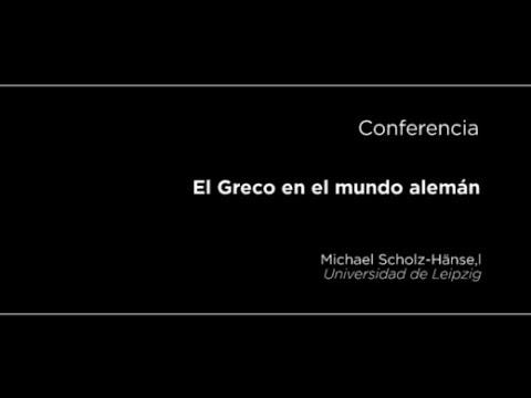 Conferencia: El Greco en el mundo alemán