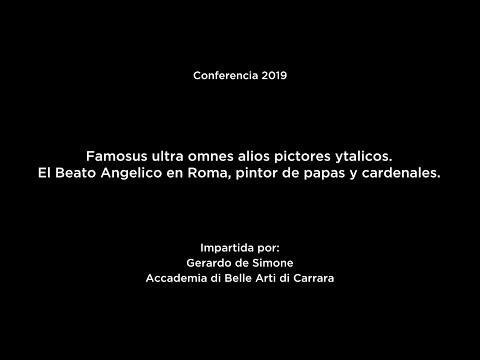 Famosus ultra omnes alios pictores ytalicos. El Beato Angelico en Roma, pintor de papas y cardenales (V.O.)