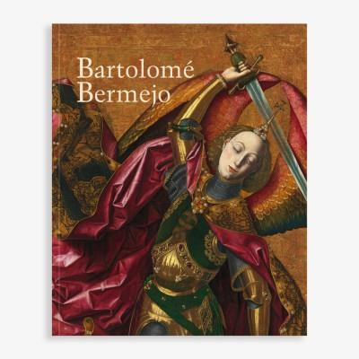 """Bartolomé Bermejo"" Catalogue (English)"