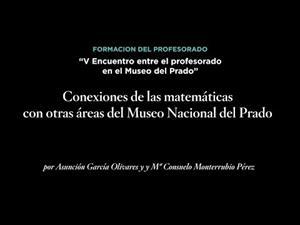 Conexiones de las matemáticas con otras áreas del Museo Nacional del Prado