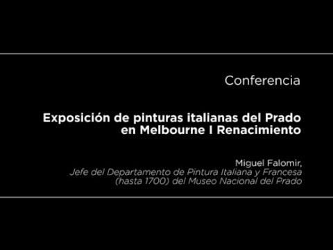 Conferencia: Exposición de pinturas italianas del Prado en Melbourne I. Renacimiento