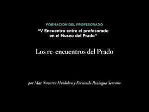 Los re-encuentros del Prado