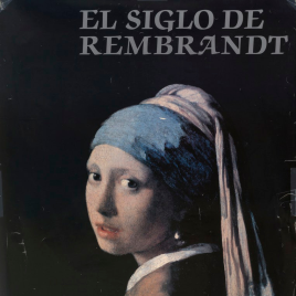 El siglo de Rembrandt [Material gráfico] / diseño del cartel Jordi y Jaume Blassi.