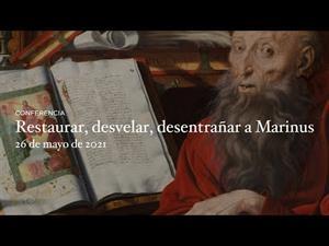 Restaurar, desvelar, desentrañar a Marinus