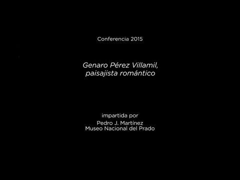 Conferencia: Genaro Pérez Villamil, paisajista romántico