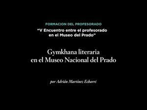 Gymkhana literaria en el Museo Nacional del Prado