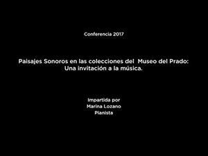 Conferencia: Paisajes sonoros en las colecciones del Museo del Prado: una invitación a la música