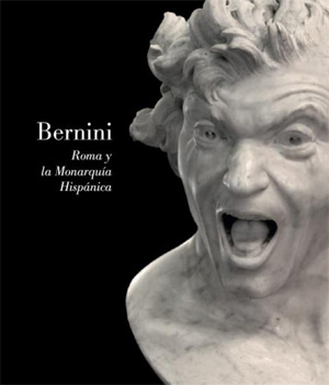 Bernini: Rome and the Spanish Monarchy