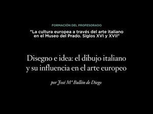 Disegno e idea: el dibujo italiano y su influencia en el arte europeo