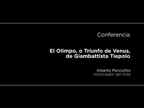 Conferencia: El Olimpo, o Triunfo de Venus, de Giambattista Tiepolo