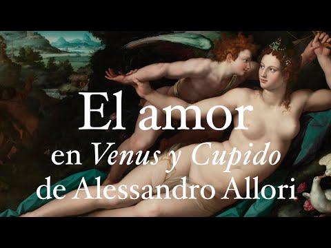 """El amor en """"Venus y Cupido"""", de Alessandro Allori. Por Alejandro Vergara"""
