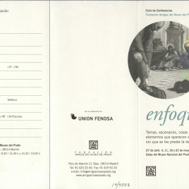 Enfoques : temas, escenarios, cosas y otros elementos que aparecen en los cuadros sin que se les preste la debida atención : ciclo de conferencias / Amigos del Museo del Prado.