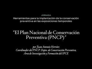 El Plan Nacional de Conservación Preventiva (PNCP)