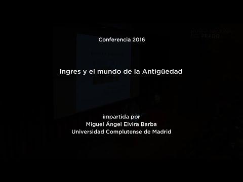 Conferencia: Ingres y el mundo de la antigüedad