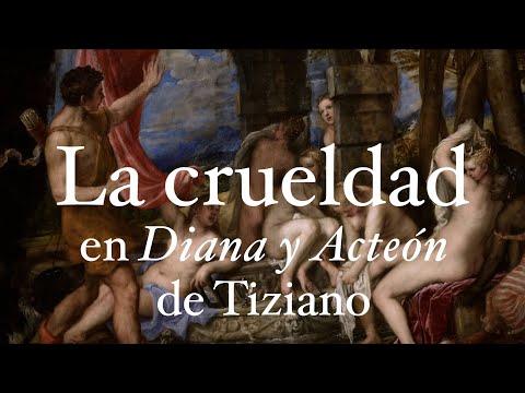 """La crueldad en """"Diana y Acteón"""", de Tiziano. Por Alejandro Vergara"""