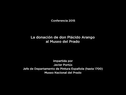 Conferencia: La donación de don Plácido Arango al Museo del Prado