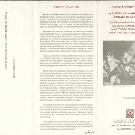 Cursos sobre grabado : la guerra de la independencia a través de la estampa : entre la narración gráfica en las series convencionales y la actitud de denuncia en Los Desastres de la Guerra de Goya , mayo 2000 / Amigos del Museo del Prado.