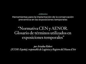 Normativa CEN y AENOR. Glosario de términos utilizados en exposiciones temporales