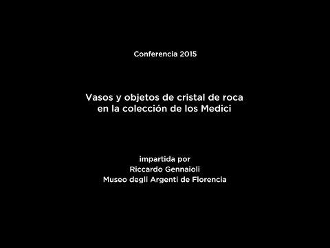 Conferencia: Vasos y objetos de cristal de roca en la colección de los Medici