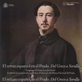 El retrat espanyol en el Prado [Material gráfico] : de Greco a Sorolla. Programa