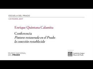 Pintura restaurada en el Prado: la conexión restablecida