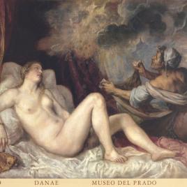 Tiziano [Material gráfico] : Danae / Museo Nacional del Prado.