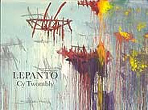 Lepanto. Cy Twombly