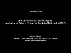 250 aniversario del nacimiento de José Álvarez Cubero (Priego de Córdoba 1768-Madrid 1827) (LSE)