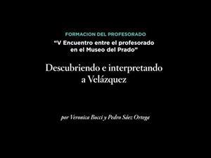 Descubriendo e interpretando a Velázquez