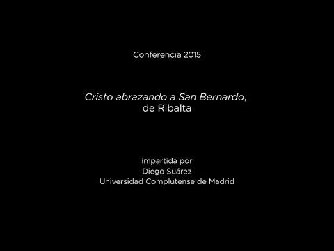 Conferencia: Cristo abrazando a San Bernardo, de Ribalta