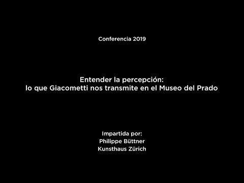 Entender la percepción. Lo que Giacometti nos transmite en el Museo del Prado (V.O.)