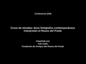 Cruce de miradas: doce fotógrafos contemporáneos interpretan el Museo del Prado