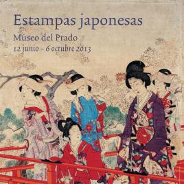 Estampas japonesas [Material gráfico] / Museo Nacional del Prado.
