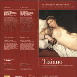 Tiziano : un verano para dejarse seducir = This summer, let yourself be seduced / Museo Nacional del Prado.