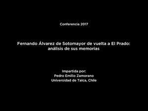 """Conferencia: """"Fernando Álvarez de Sotomayor de vuelta al Prado: análisis de sus memorias"""""""